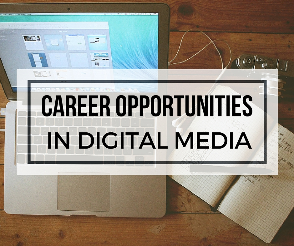 career opportunities in digital media | lovettejam